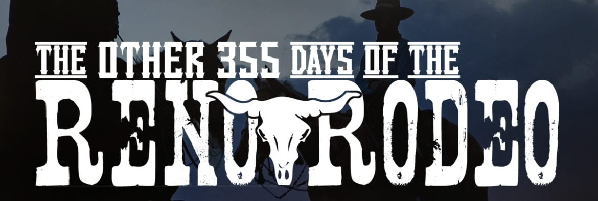The Other 355 Days of the Reno Rodeo 2