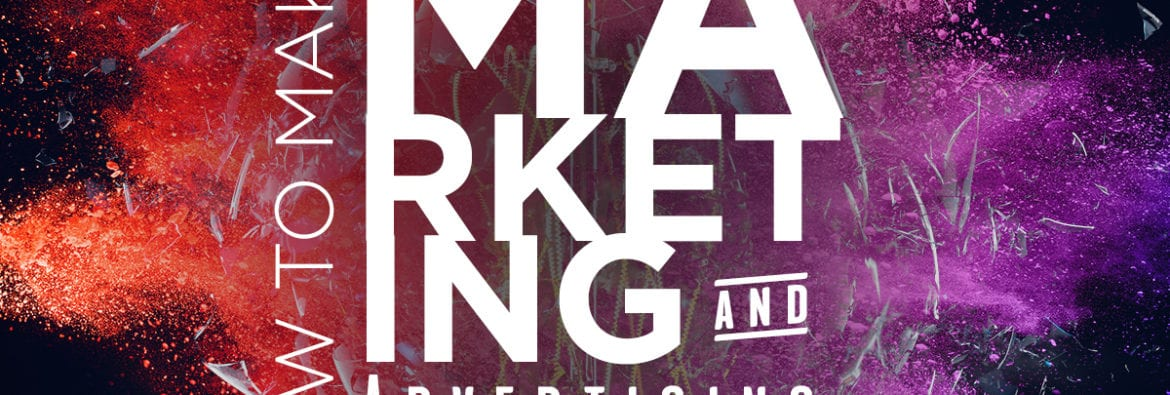 How to Make Your Marketing & Advertising More Impactful 1