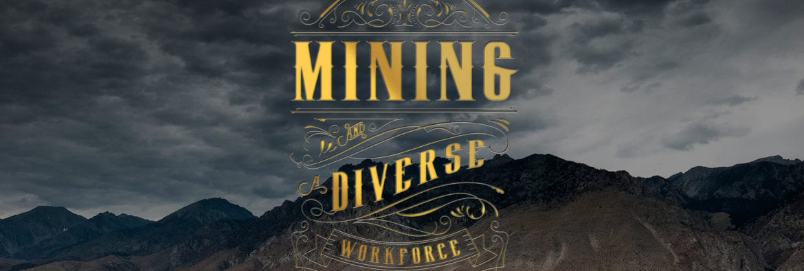 Mining and a Diverse Workforce 2