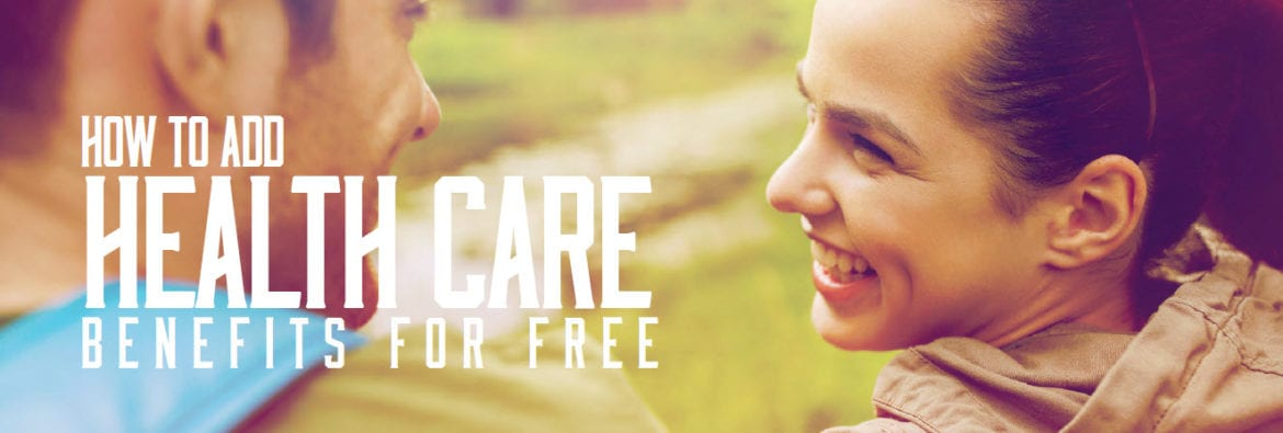 Can Your Company Add Health Care Benefits for Free?