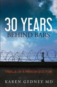 A Riveting Story of a Professional Life Spent Healing the Sick at a Nevada State Prison