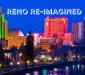 Reno Re-imagined