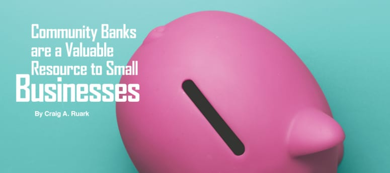 Community Banks are a Valuable Resource to Small Businesses