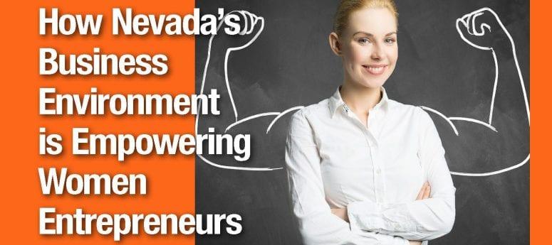 How Nevada's Business Environment is Empowering Women Entrepreneurs
