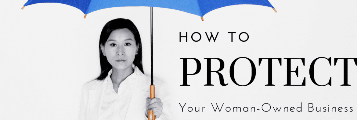 How To Protect Your Woman Owned Business